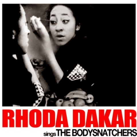 rhoda-dakar-sings-the-bodysnatchers